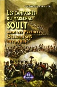 Campagnes du Marechal Soult (les)
