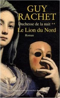 Duchesse de la nuit, Tome 2 : Le Lion du Nord