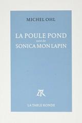 La Poule Pond