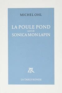 La Poule pond / Sonica mon lapin
