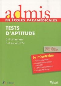 Admis-concours paramédical, infirmier,tests d'aptitude, entrainement, entrée en IFSI, nouveau concours