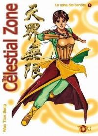 The Celestial Zone, Tome 1 : La reine des bandits