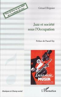 Jazz et Societe Sous l'Occupation