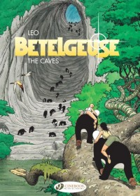 Bételgeuse, Tome 2 : The caves