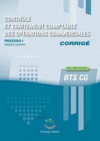 Contrôle et traitement des opérations commerciales - Corrigé: Processus 1 du BTS CG. Cas pratiques