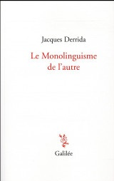Le monolinguisme de l'autre