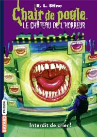 Château de l'horreur : Interdit de crier ! (TP)