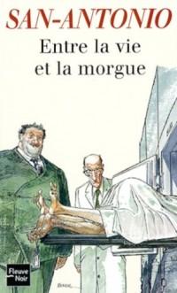Entre la vie et la morgue
