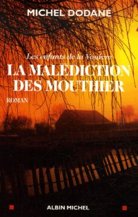 La Malédiction des Mouthier