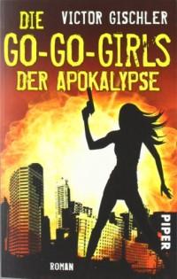 Die Go-Go-Girls der Apokalypse