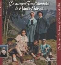 Costumes traditionnels de Haute Savoie: De la matière brute à l'oeuvre d'art