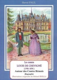 Le Comte Louis de Chevigné auteur des contes rémois