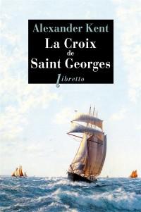 La croix de Saint-Georges : Une enquête de Richard et Adam Bolitho