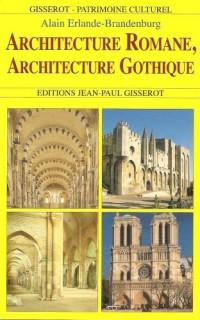 Architecture romane, architecture gothique