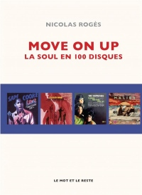 Move on up : La soul en 100 disques essentiels