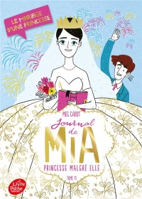 Journal de Mia, princesse malgré elle - Tome 11: Le mariage d'une princesse
