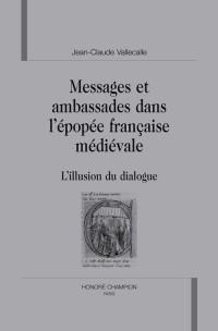 Messages et ambassades dans l'épopée française médiévale