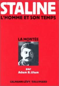 Staline, L'Homme de son temps, tome 1 : La Montée