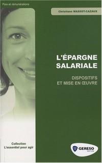 L'épargne salariale : Dispositifs et mise en oeuvre