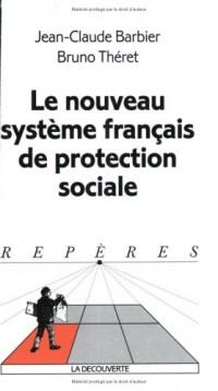 Le nouveau système français de protection sociale