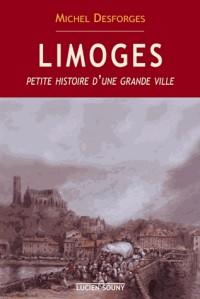 Limoges, Petite Histoire d'une Grande Ville