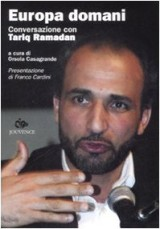 Europa domani. Conversazione con Tariq Ramadan