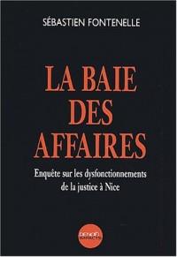 La Baie des affaires : Enquête sur les dysfonctionnements de la justice à Nice