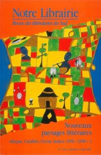 136- Nouveaux Paysages Litteraires/ Afrique - Caraïbes - Océan Indien
