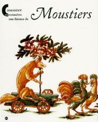 Comment reconnaître une faïence de Moustiers