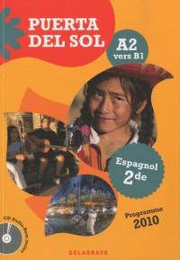 Puerta Del Sol Espagnol A2/B1 Seconde Eleve + CD