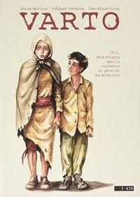 VARTO – 1915, deux enfants dans la tourmente du génocide des Arméniens