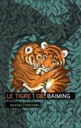 Le tigre de Baiming