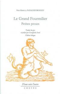 Le grand fourmilier : Petites proses