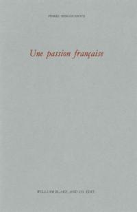 Une passion française