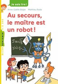 Au secours, le maître est un robot !