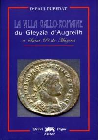 La villa gallo-romaine du Gleyzia d'Augreilh & Saint-Pé-de-Mazères