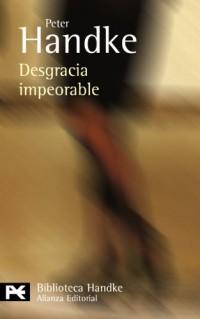 Desgracia impeorable / Worst Misfortune: Relato / Story