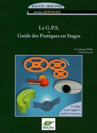 Bepa/Bac Pro - Guide des Pratiques en Stages - Vol. 1