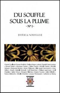 Du Souffle Sous la Plume N 1, Poesie et Nouvelles, Ouvrage Collectif