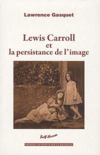 Lewis Carroll et la persistance de l'image