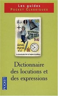 Dictionnaire de vocabulaire, tome 2 : Locutions et expressions