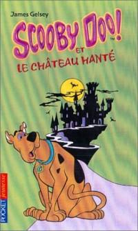 Scooby-Doo, numéro 1 : Scooby-Doo et le Château hanté