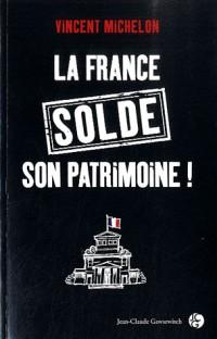 Le Patrimoine Français Est a Vendre