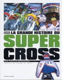 La grande histoire du supercross