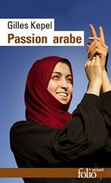 Passion arabe/Passion en Kabylie/Paysage avant la bataille: Journal, 2011-2013 [Poche]