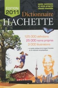 Dictionnaire Hachette 2011 : Noms communs et noms propres classés ensemble