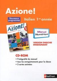 Italien 1e année Azione ! : Version enrichie enseignant (1Cédérom)