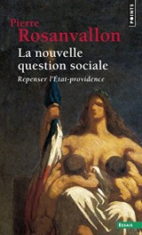 La nouvelle question sociale : Repenser l'Etat-providence [Poche]