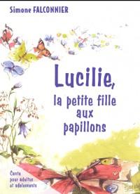 Lucilie, la petite fille aux papillons