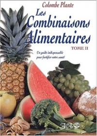 Combinaisons alimentaires, tome 2